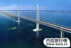 世界上最长的十座大桥排行榜,中国占据前四强