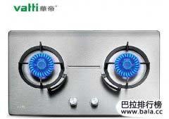 燃气灶品牌排行榜前十名,中国灶具十大名牌排